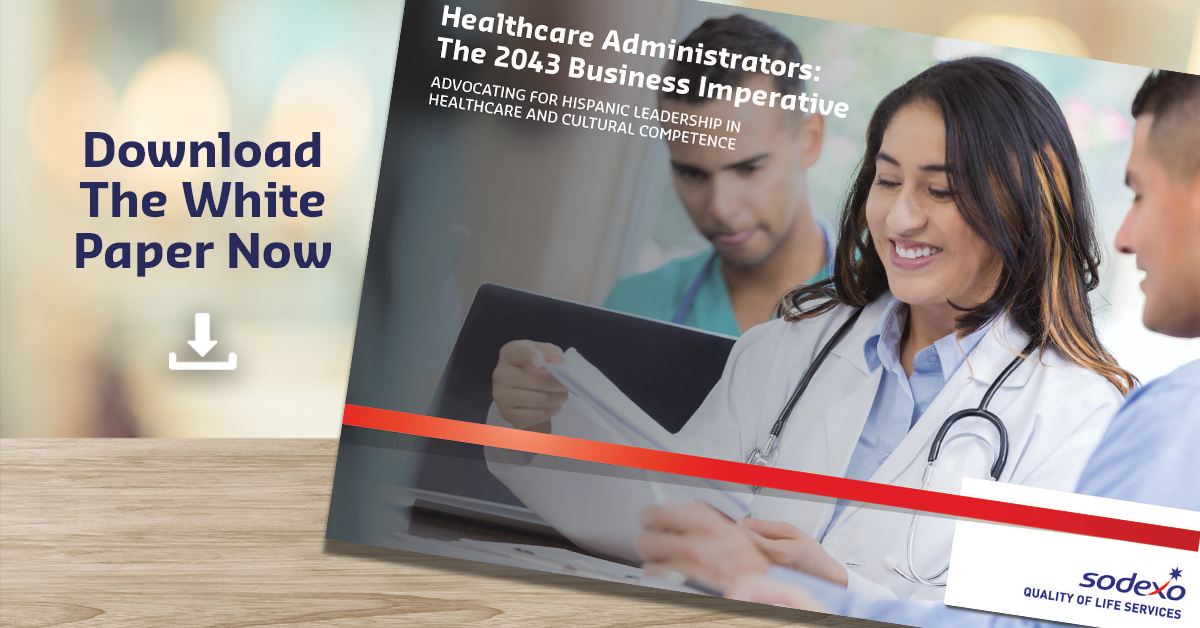 download the Healthcare Administrators: The 2043 Imperative. Advocating for Hispanic Leadership in Healthcare and Cultural Competence white paper